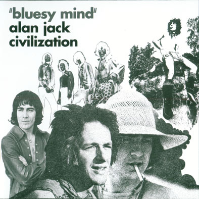 Alan jack civilization bluesy mind 1969