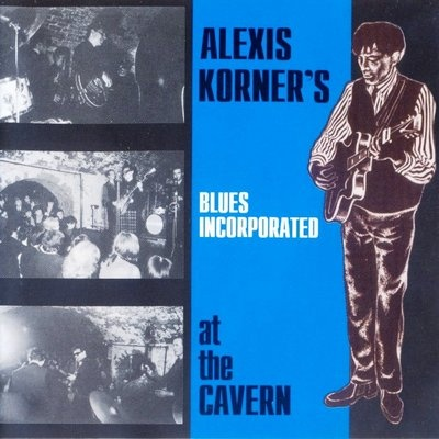 Alexis korner blues incorporated cavern