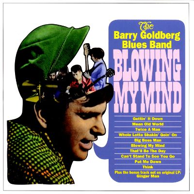 Barry goldberg blues band blowing my mind 66