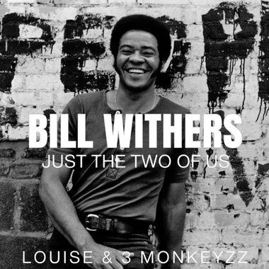 Bill withers just the two of us