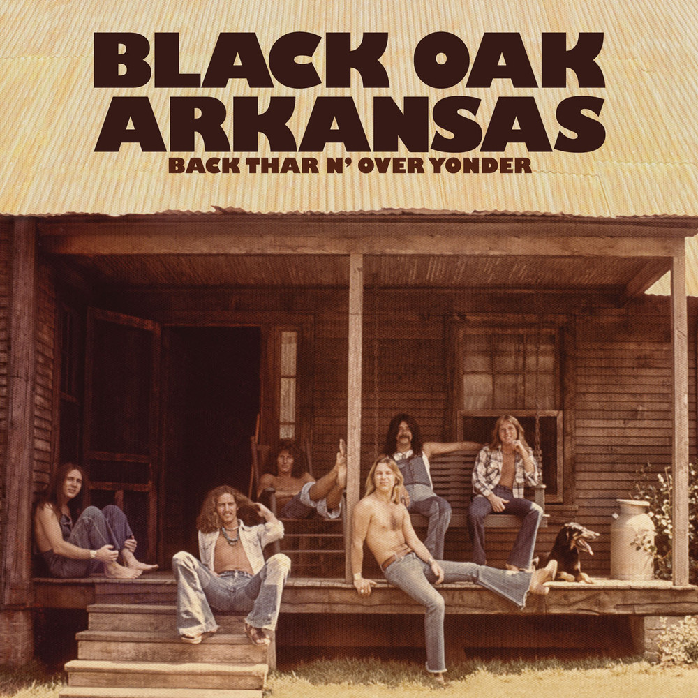 Black oak arkansas back thar n over yonder 2013
