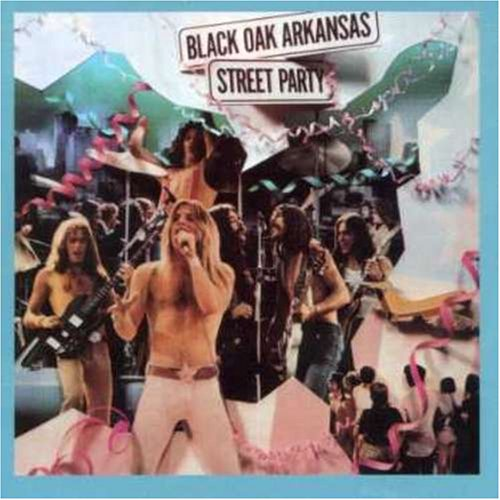Black oak arkansas street party