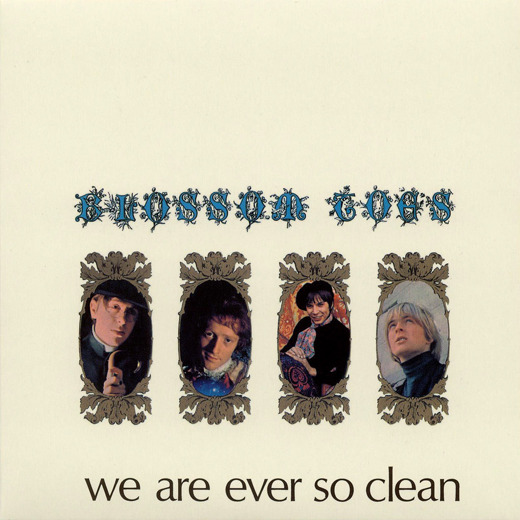 Blossom toes we are ever so clean 1967