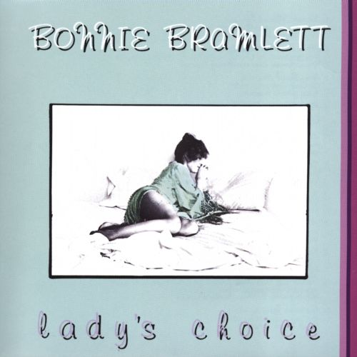 Bonnie bramlett lady s choice