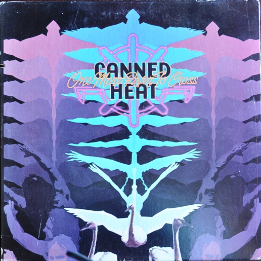 Canned heat one more river