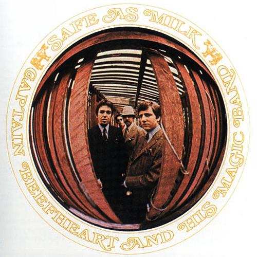 Captain beefheart and his magic band safe as milk