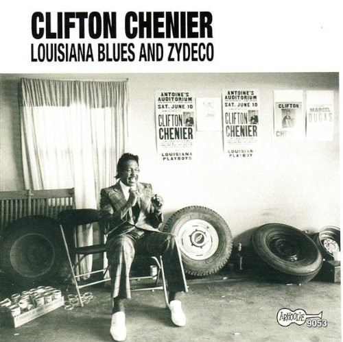 Chenier clifton louisiana blues and zydeco 1965