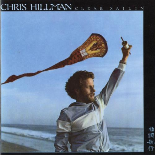 Chris hillman clear sailin a