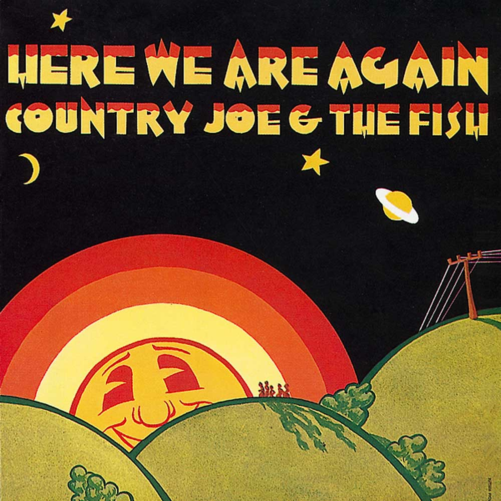 Country joe and the fish here we are again 1969