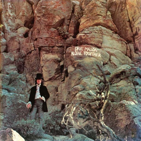 Dave mason alone together 70