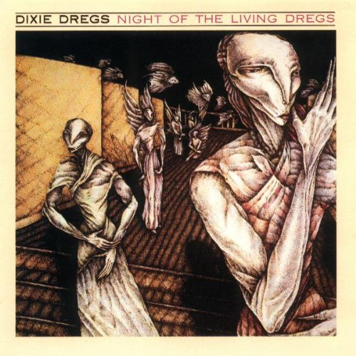 Dixie dregs night of the living dregs