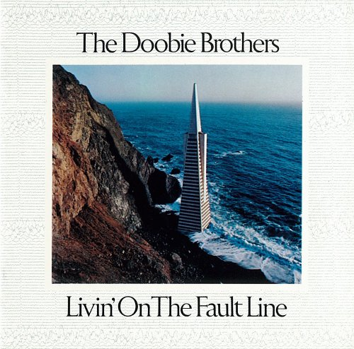 Doobie brothers livin on the fault line