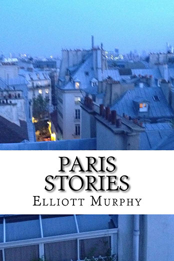 Elliott murphy paris stories