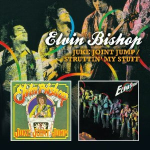Elvin bishop juke joint jump struttin my stuff 1975 2010