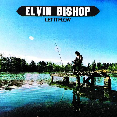 Elvin bishop let it flow 2 1974