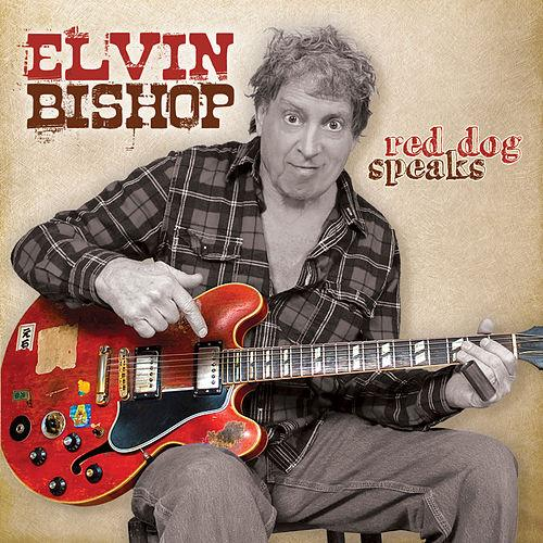Elvin bishop red dog speaks 2010