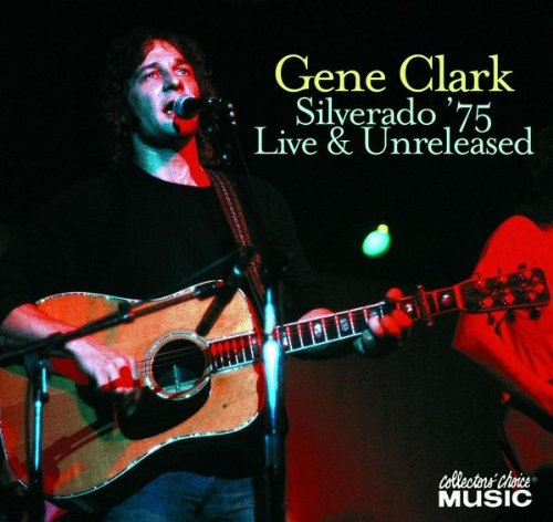Gene clark silverado 75 unreleased