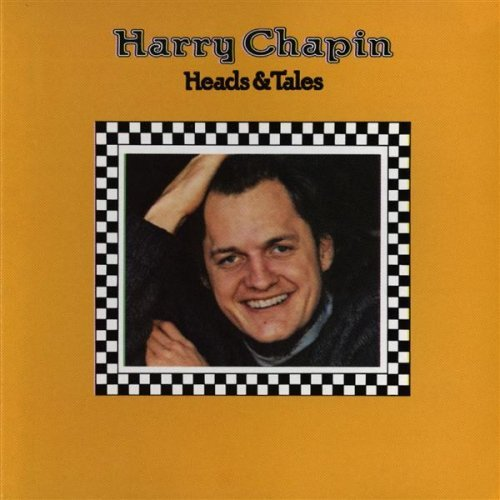 Harry chapin heads and tales 1972