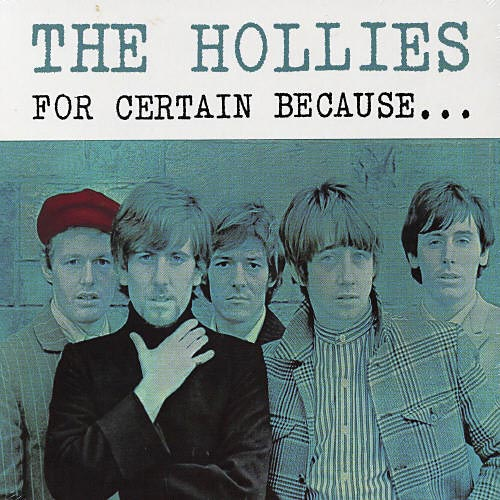 Hollies for certain because 1