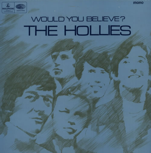 Hollies would you believe 66