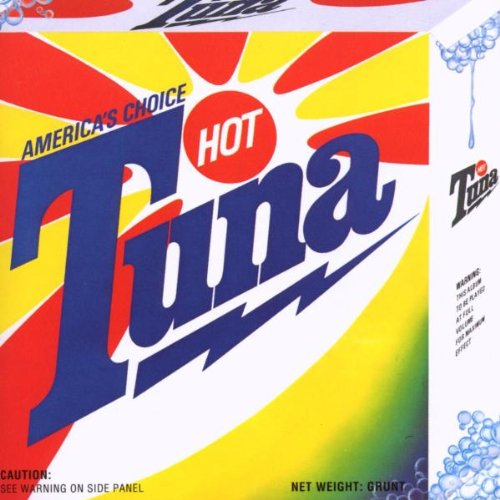 Hot tuna american s choice
