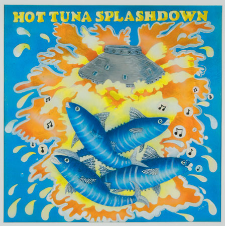 Hot tuna splashdown 84