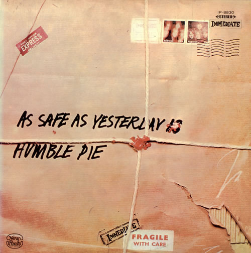 Humble pie as safe as yesterday is