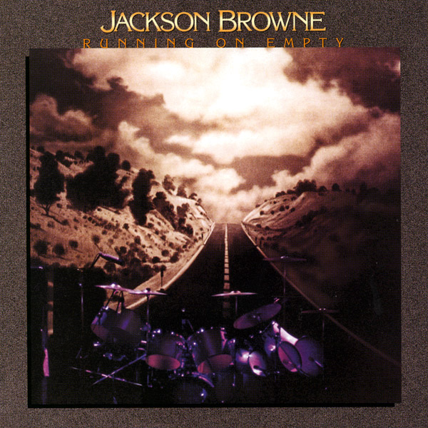 Jackson browne running on empty 1977