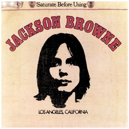 Jackson browne saturate before using jackson browne lp 72 1