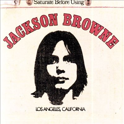 Jackson browne saturate