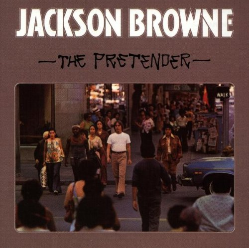 Jackson browne the pretender 1976