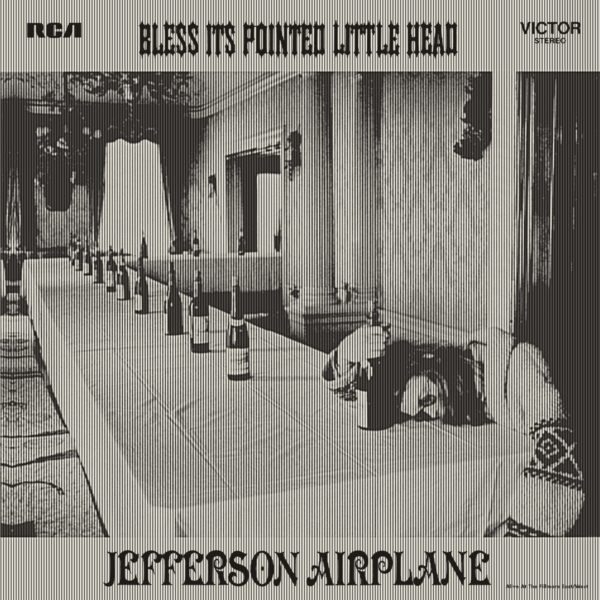Jefferson airplane bless its pointed little head 1969