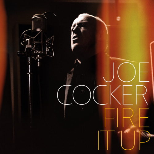 Joe cocker fire it up 2012