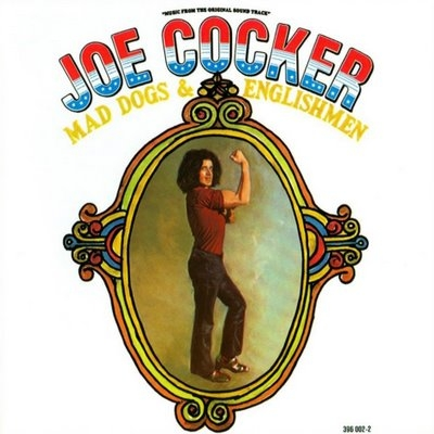 Joe cocker mad dogs englishmen 1970