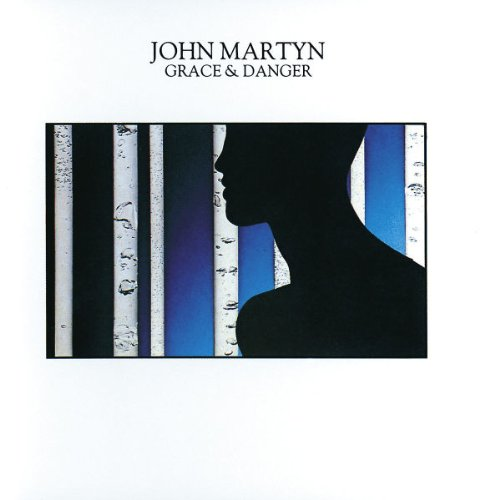 John martyn grace and danger