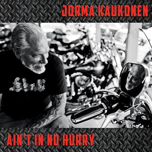 Jorma kaukonen aint in no hurry 2015