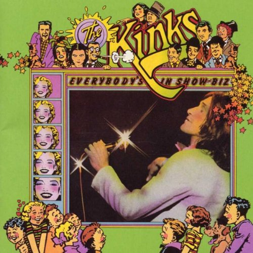 Kinks everybody s in show biz