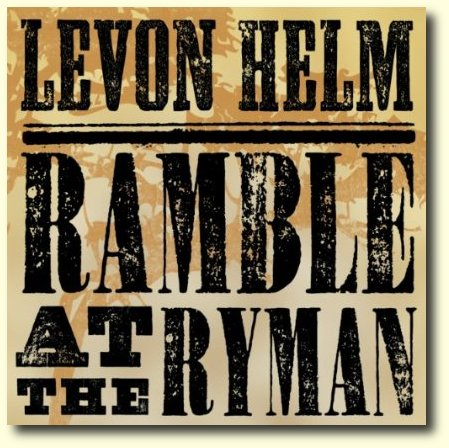 Levon helm ramble at the ryman 2011