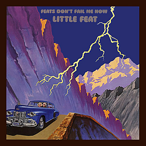 Little feat feats don t fail me now