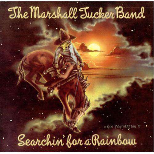 Marshall tucker band searching for a rainbow
