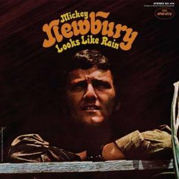 Mickey newbury looks like rain 1969