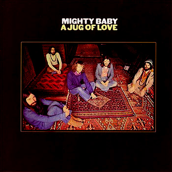 Mighty baby a jug of love
