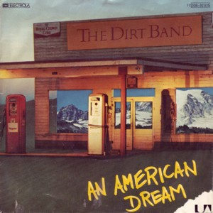 Nitty dirt band american dream