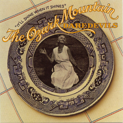 Ozark mountain daredevils it ll shine