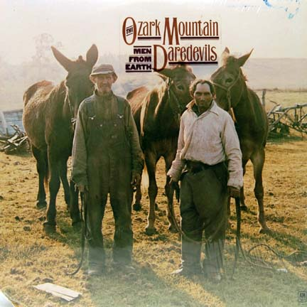 Ozark mountain daredevils men from earth