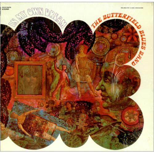 Paul butterfield blues band in my own dream