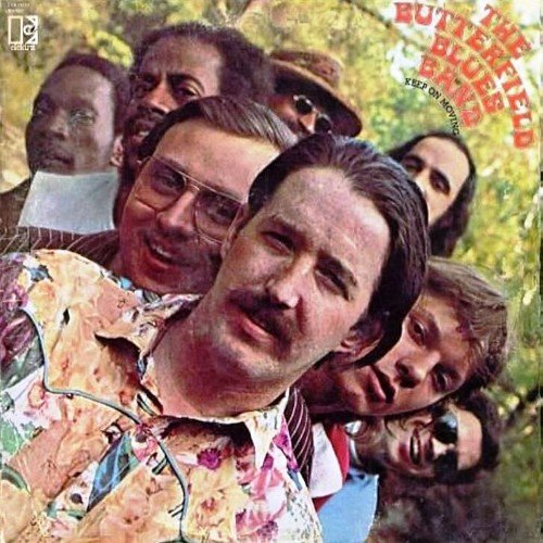Paul butterfield blues band keep on moving