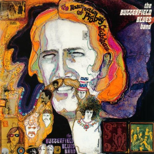 Paul butterfield blues band the resurrection of pigboy crabshaw