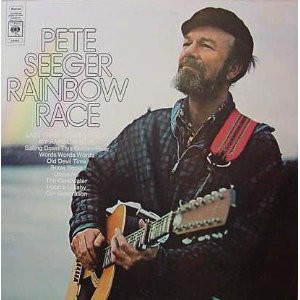 Pete seeger rainbow race 73