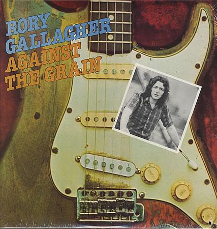 Rory gallagher against the grain 387279